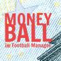 Moneyball Football Manager FM