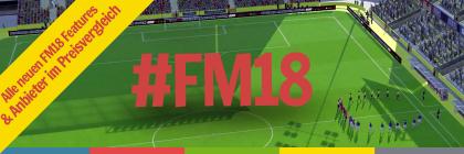FM18 vorbestellen / kaufen
