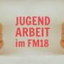 Jugendarbeit Guide FM18