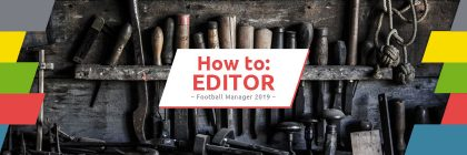 Football Manager Editor FM19