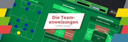 Teamanweisungen Football Manager