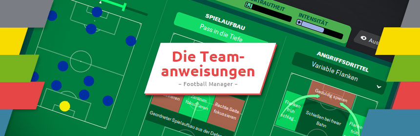 Teamanweisungen Football Manager