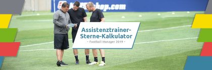Football Manager Assistenztrainer Sterne-Kalkulator