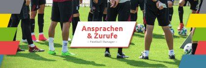 Ansprachen und Zurufe im Football Manager